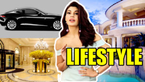 Jacqueline Fernandez Lifestyle,House,Car,Boy Friend,Net worth 2018 All Celebrity Lifestyle