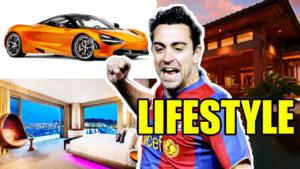 Xavi Lifestyle,House,Car,Net worth,Biography,Bio All Celebrity Lifestyle