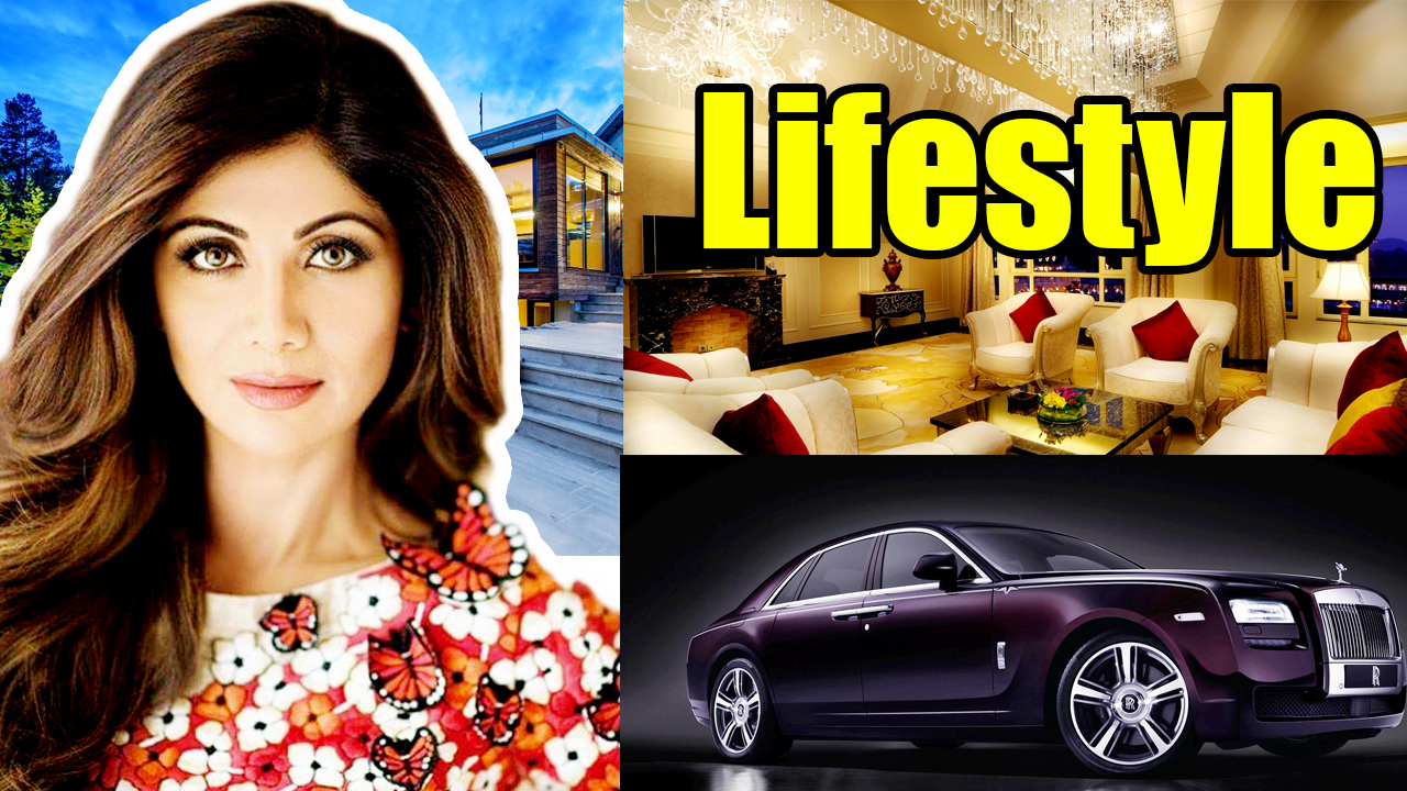 Shilpa Shetty Lifestyle,Shilpa Shetty Net worth,Shilpa Shetty salary,Shilpa Shetty house,Shilpa Shetty cars,Shilpa Shetty biography,Lifestyle,Net worth,Salary,House,cars,Biography,Shilpa Shetty car collection,Shilpa Shetty life story,Shilpa Shetty history,All Celebrity Lifestyle,Shilpa Shetty, Shilpa Shetty lifestyle 2018,Shilpa Shetty property,Shilpa Shetty husband,bio,Shilpa Shetty family,Shilpa Shetty income,Shilpa Shetty hobbies,