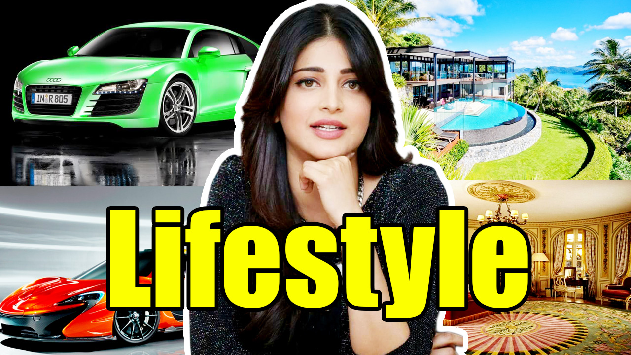 Shruti Haasan Lifestyle, Shruti Haasan,Shruti Haasan Net worth,Shruti Haasan salary,Shruti Haasan house,Shruti Haasan cars,Shruti Haasan biography,Lifestyle,Net worth,Salary,House,cars,Biography,Shruti Haasan life story,Shruti Haasan history,All Celebrity Lifestyle, , Shruti Haasan lifestyle 2018,Shruti Haasan boyfriend,bio,Shruti Haasan family,Shruti Haasan income,Shruti Haasan hobbies,