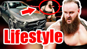 Braun Strowman Lifestyle,Braun Strowman,Braun Strowman Net worth,Braun Strowman salary,Braun Strowman house,Braun Strowman cars,Braun Strowman biography,Braun Strowman life story,Braun Strowman history,All Celebrity Lifestyle,Braun Strowman lifestyle 2018,Braun Strowman property,biography,Braun Strowman family,Braun Strowman income,Braun Strowman hobbies,lifestyle