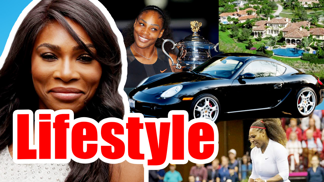 Serena Williams Net Worth, Lifestyle, Family, Serena Williams Biography 2018