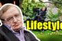 Stephen Hawking Biography, Net Worth, Lifestyle, House, History, Quotes